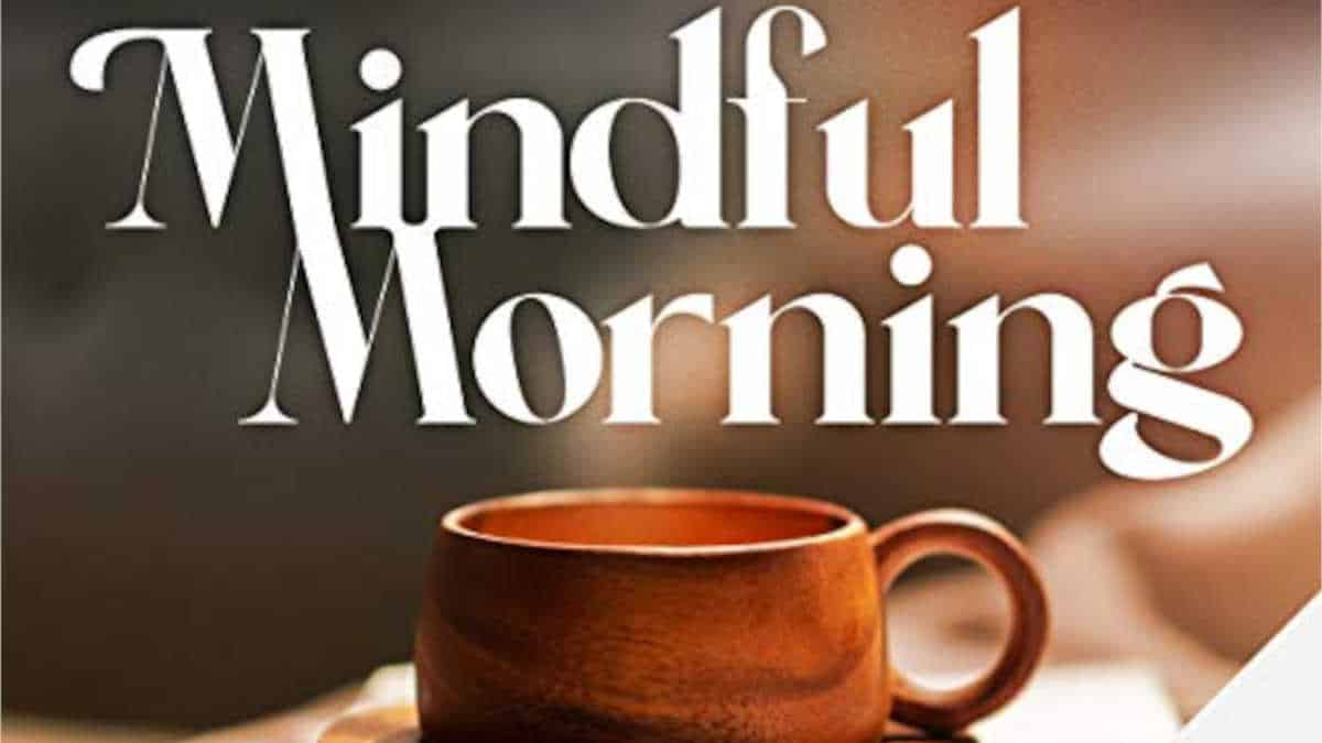 Mindful Morning Podcast Morgenroutine